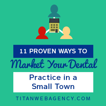 11-Proven-Ways-to-Market-Your-Dental-Practice-in-a-Small-Town-350x350