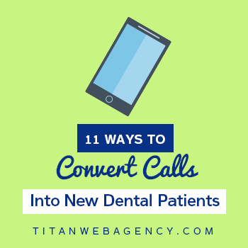 11-Ways-To-Convert-Calls-Into-New-Dental-Patients-Square