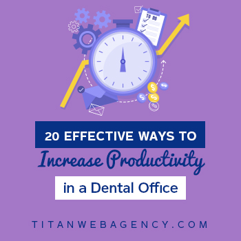 20 Effective Ways to Increase Productivity in a Dental Office - Square