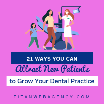 21-Ways-You-Can-Attract-New-Patients-to-Grow-Your-Dental-Practice- Square