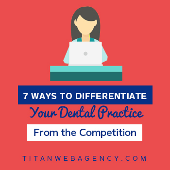7 Ways to Differentiate Your Dental Practice From the Competition - Square