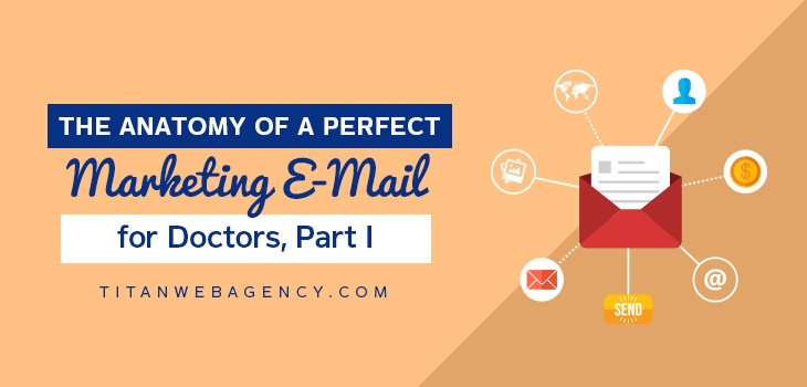 Anatomy-Of-A-Perfect-Marketing-Email-For-Doctors