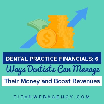 Dental Practice Financials 6 Ways Dentists Can Manage Their Money and Boost Revenues - Square