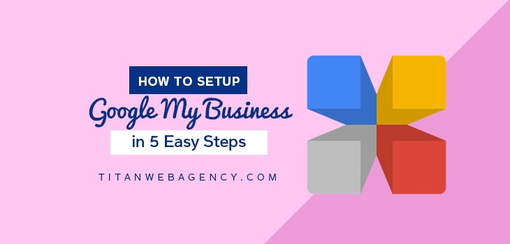 How_to_Setup_Google_My_Business_in_5_Easy_Steps-1