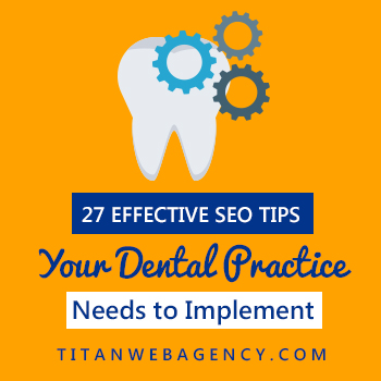 27 effective seo tips dentists need to implement
