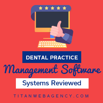 dental practice management software reviewed