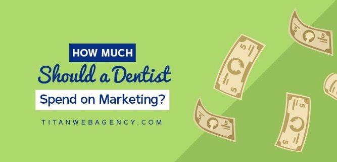 How Much Should a Dentist Spend on Marketing