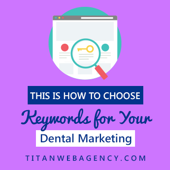This-is-how-to-choose-keywords-for-your-dental-marketing-350-350
