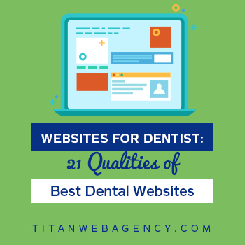 Qualities of a Great Dental Website That Converts New Patients
