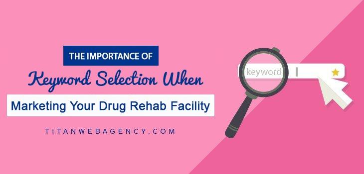 keyword_selection_for_drug_rehab-1