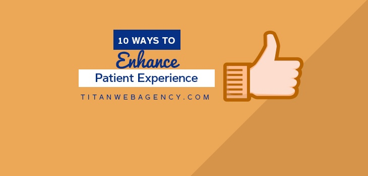 10 Ways To Enhance Patient Experience