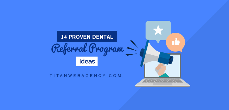 14 Proven Dental Referral Program Ideas