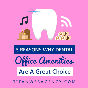 5 Reasons Why You Need to Offer Perks in Your Dental Office