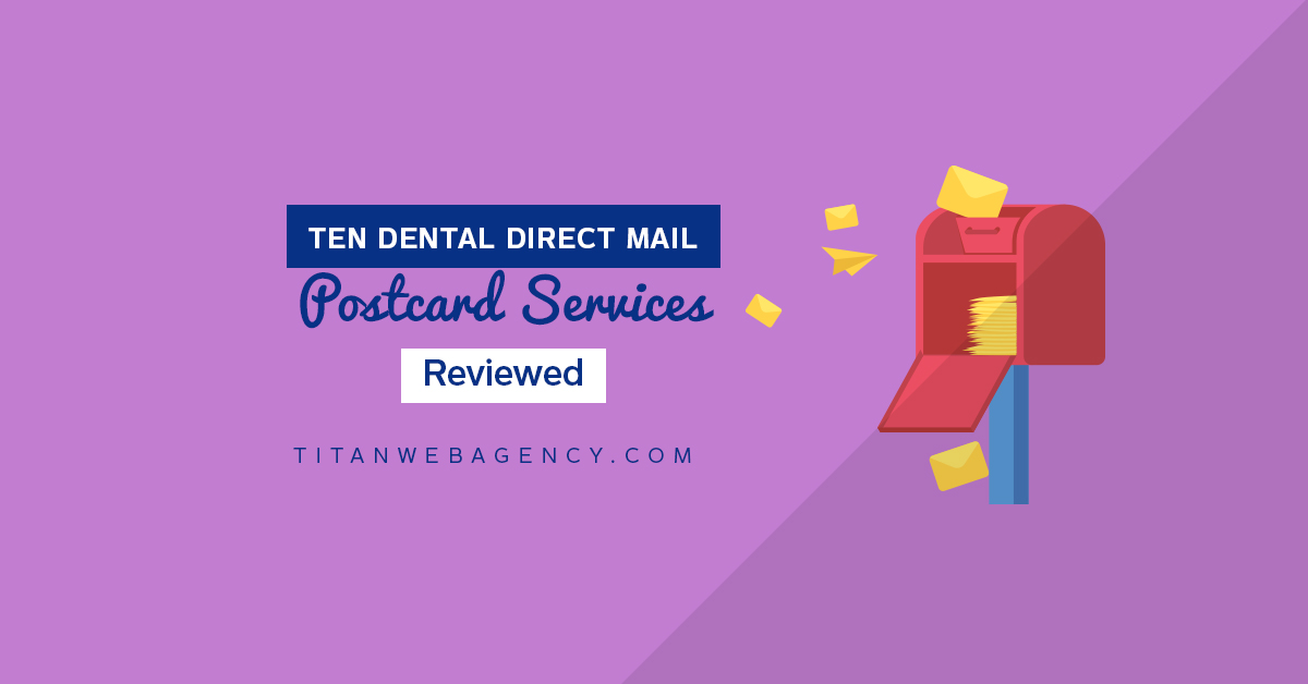 A Review of 10 Dental Direct Mail Postcard Services