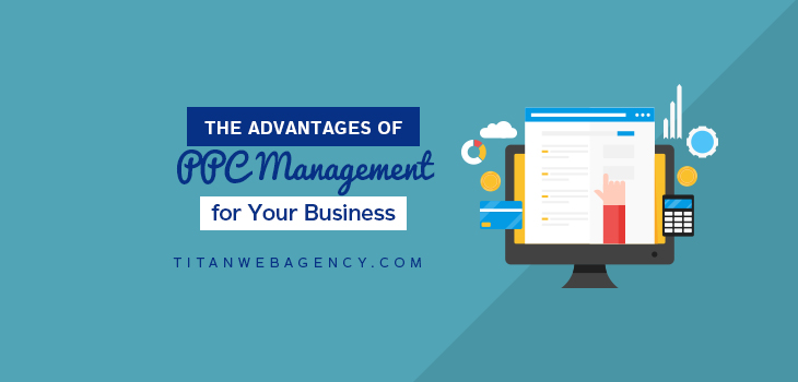 The Advantages of PPC Management for your Business