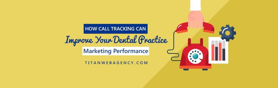 Why Call Tracking for Dentists Is Essential