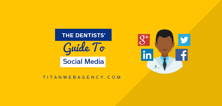 A Dentists Guide to Getting Started With Social Media