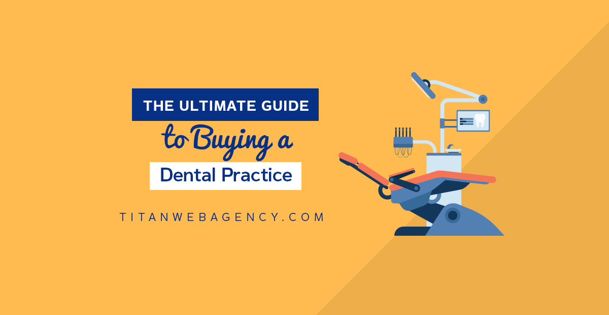 The Ultimate Guide to Buying a Dental Practice
