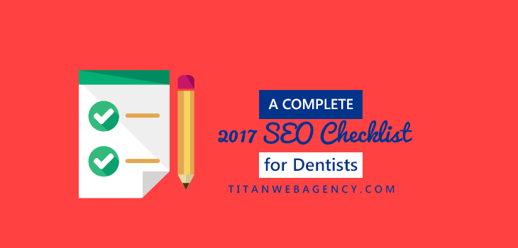 A Complete SEO Checklist for Dentists