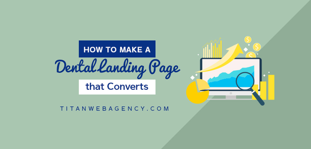 How to Make a Dental Landing Page For Google Ads That Converts